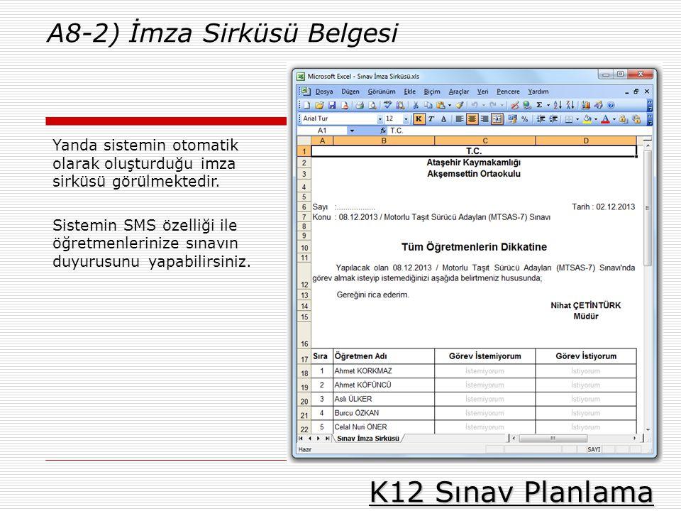 K12 Sınav Planlama A8-2) İmza Sirküsü Belgesi