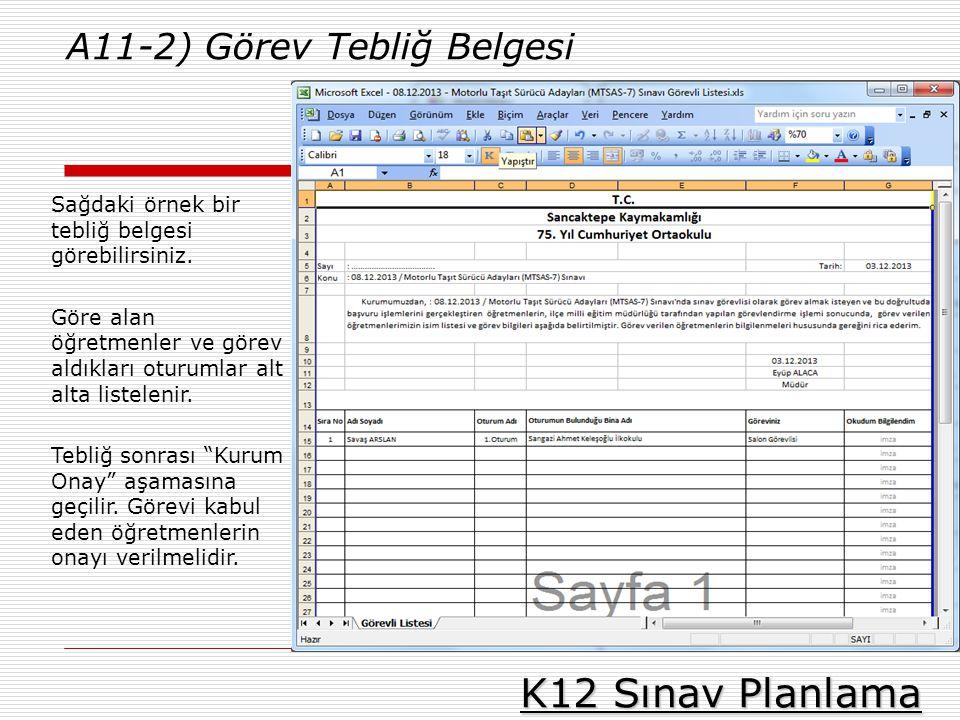 K12 Sınav Planlama A11-2) Görev Tebliğ Belgesi