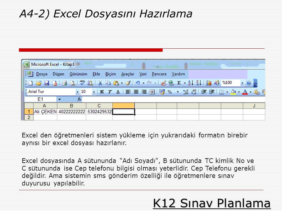 K12 Sınav Planlama A4-2) Excel Dosyasını Hazırlama