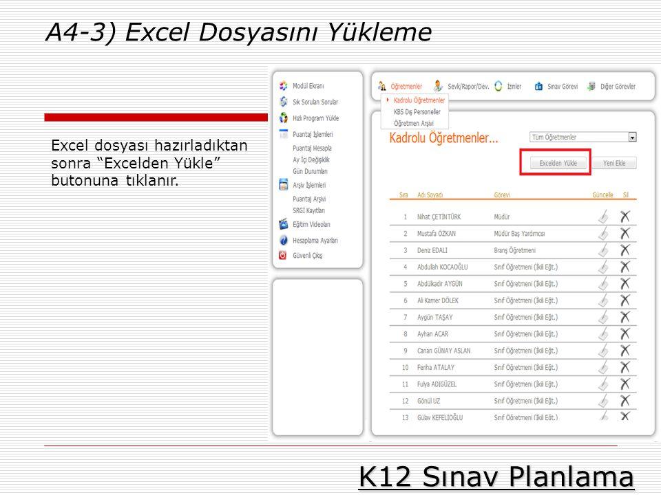 K12 Sınav Planlama A4-3) Excel Dosyasını Yükleme