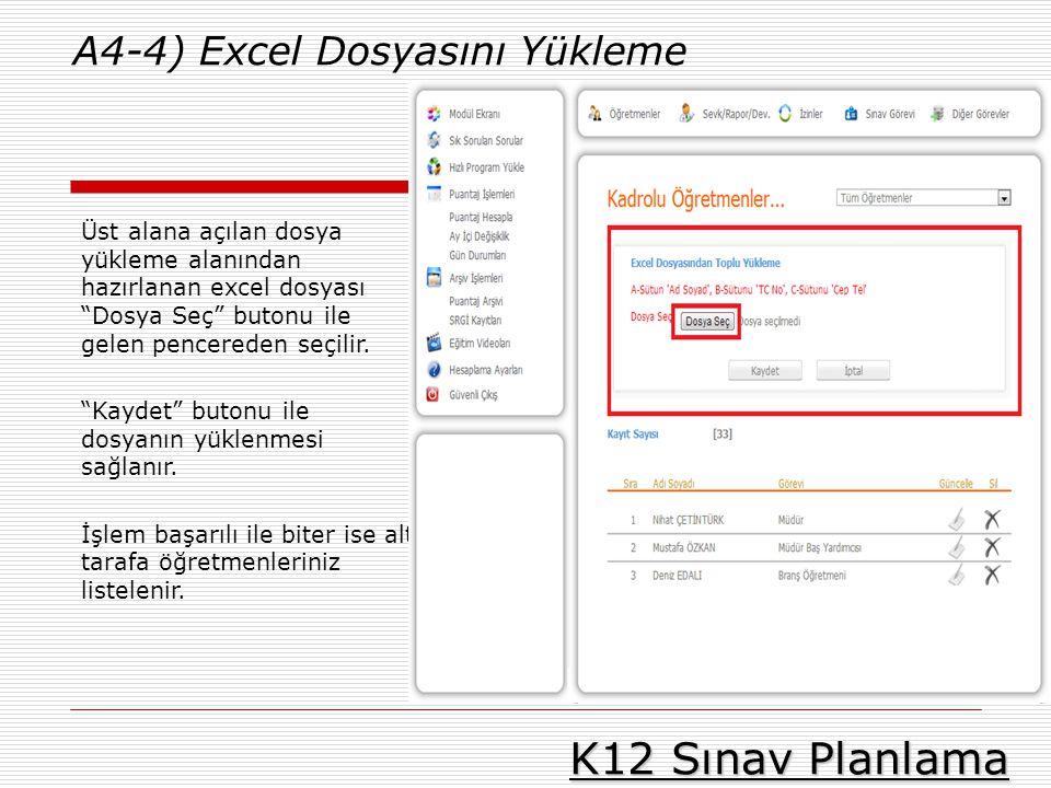 K12 Sınav Planlama A4-4) Excel Dosyasını Yükleme