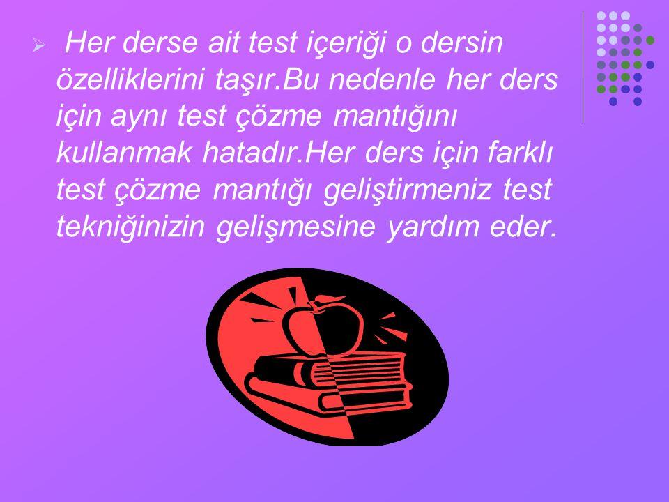 Her derse ait test içeriği o dersin özelliklerini taşır