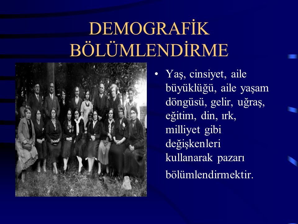 DEMOGRAFİK BÖLÜMLENDİRME