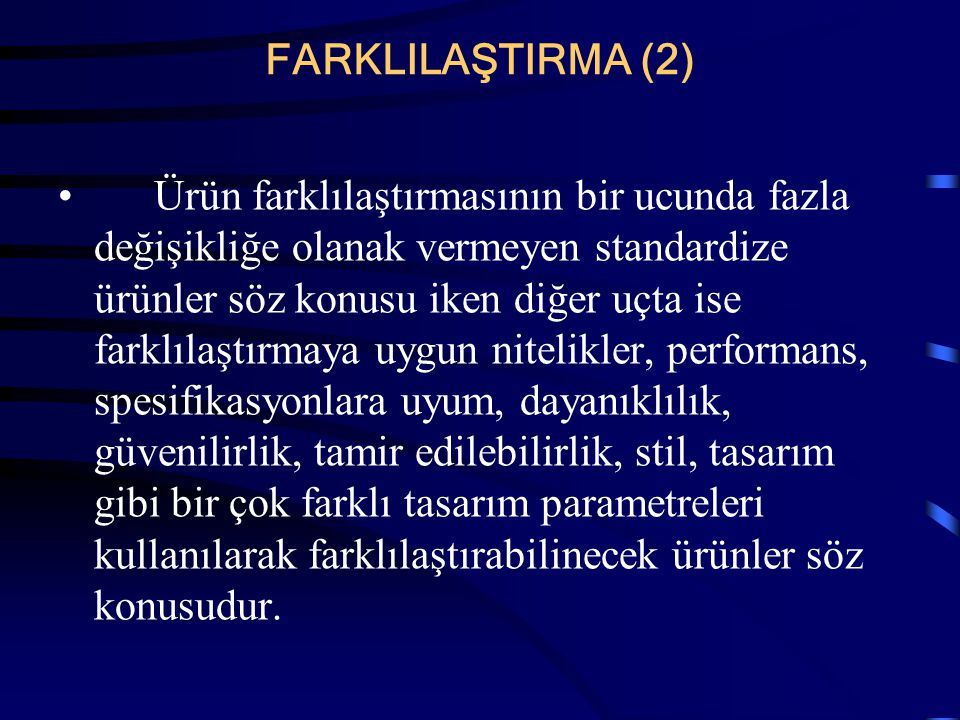 FARKLILAŞTIRMA (2)