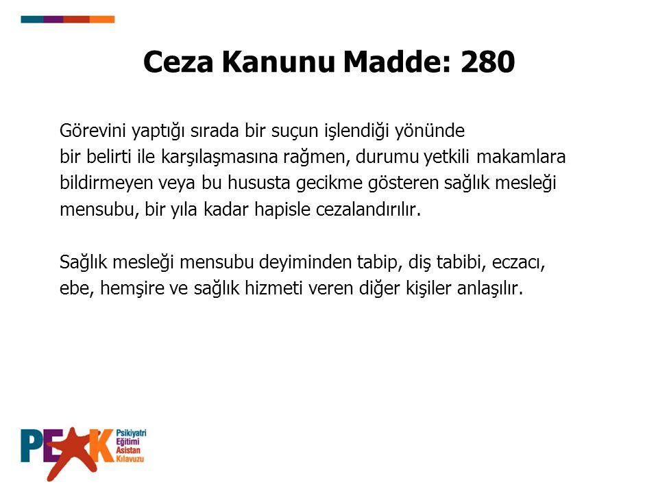 Ceza Kanunu Madde: 280 Görevini yaptığı sırada bir suçun işlendiği yönünde. bir belirti ile karşılaşmasına rağmen, durumu yetkili makamlara.