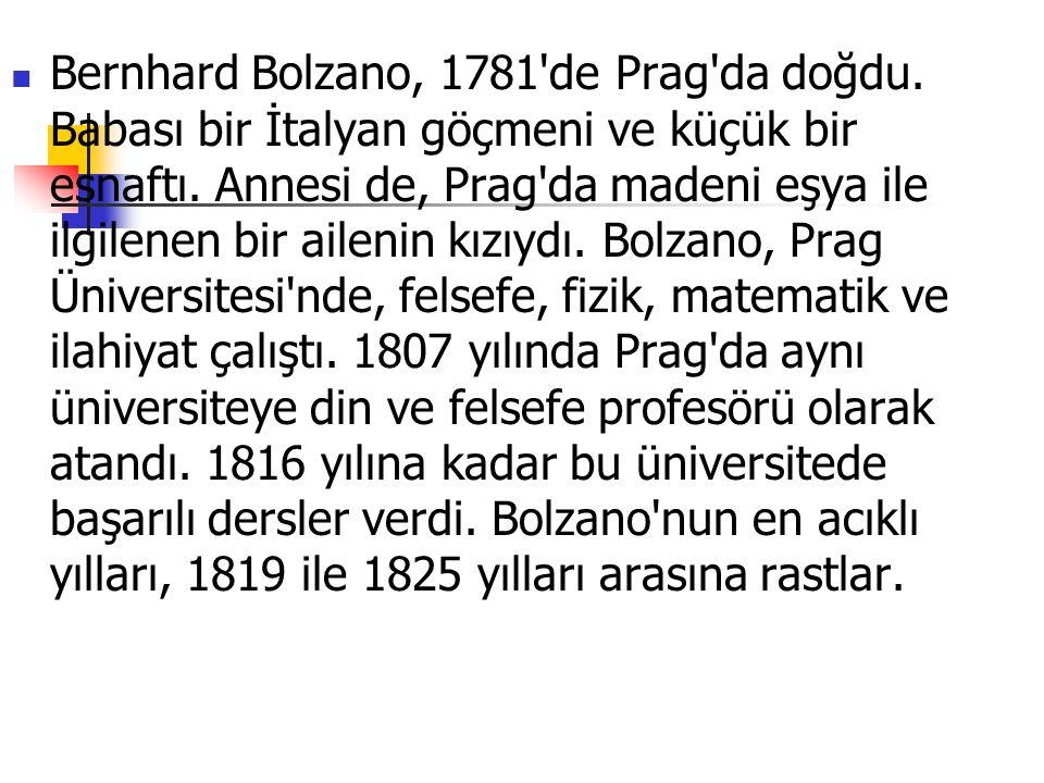 Bernhard Bolzano, 1781 de Prag da doğdu