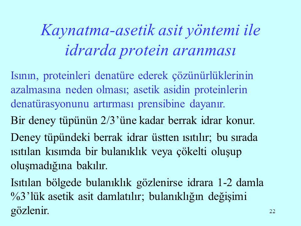 Kaynatma-asetik asit yöntemi ile idrarda protein aranması