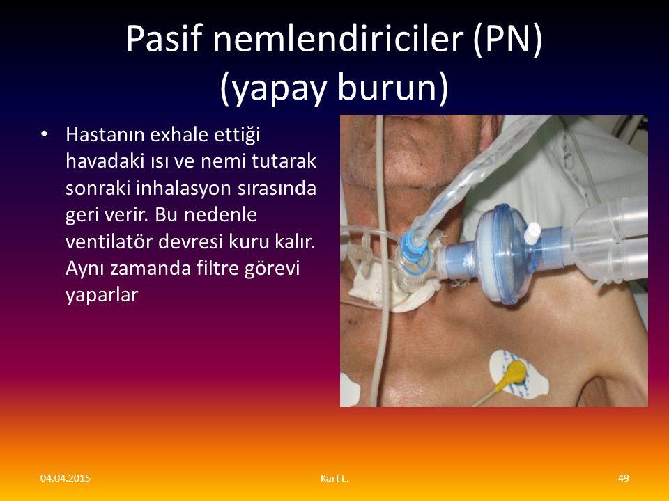 Pasif nemlendiriciler (PN) (yapay burun)