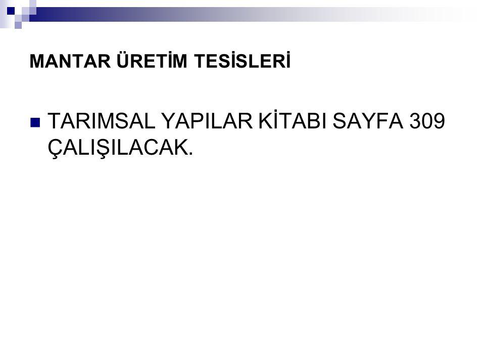 MANTAR ÜRETİM TESİSLERİ