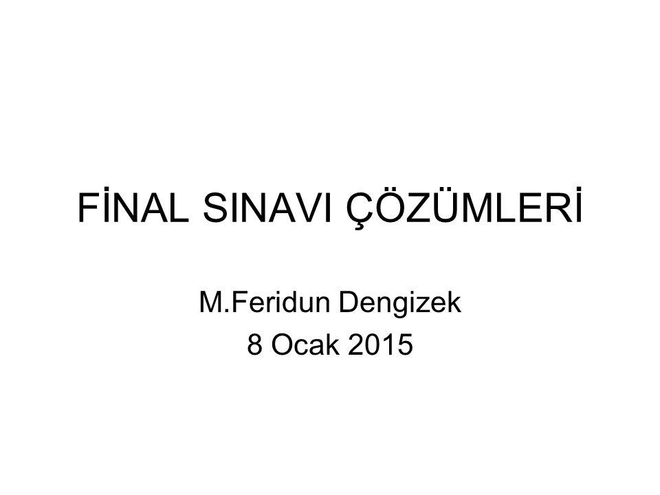 FİNAL SINAVI ÇÖZÜMLERİ