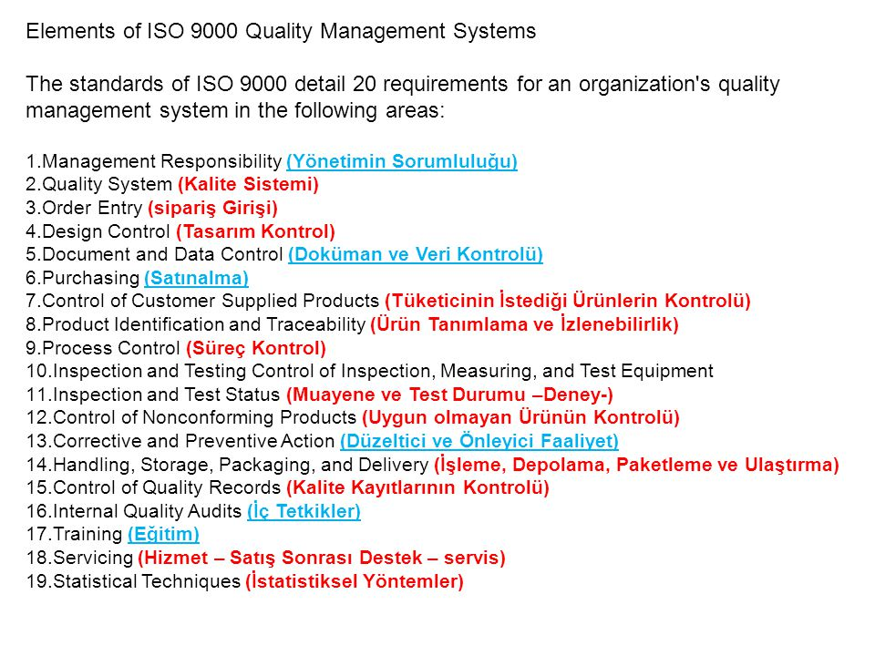Elements of ISO 9000 Quality Management Systems