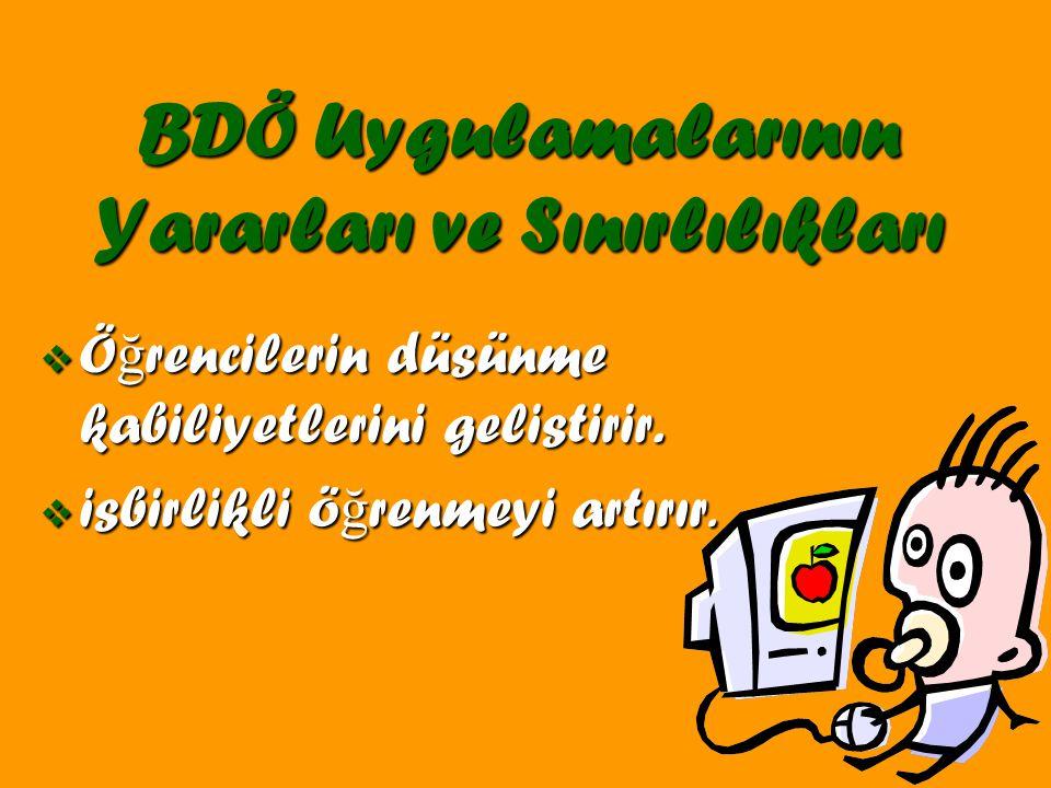 BDÖ Uygulamalarının Yararları ve Sınırlılıkları