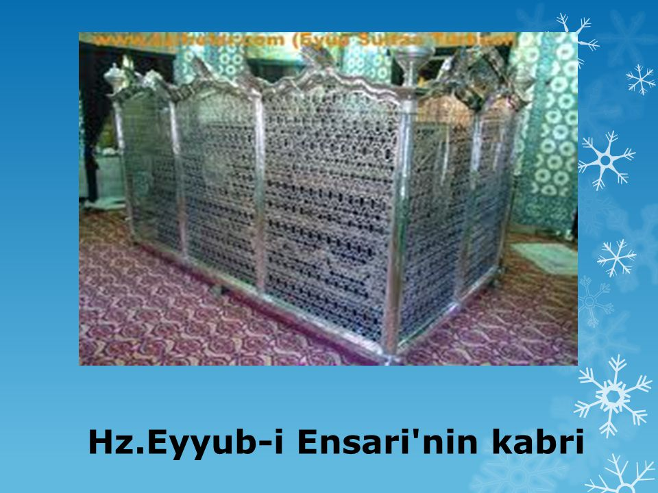 Hz.Eyyub-i Ensari nin kabri