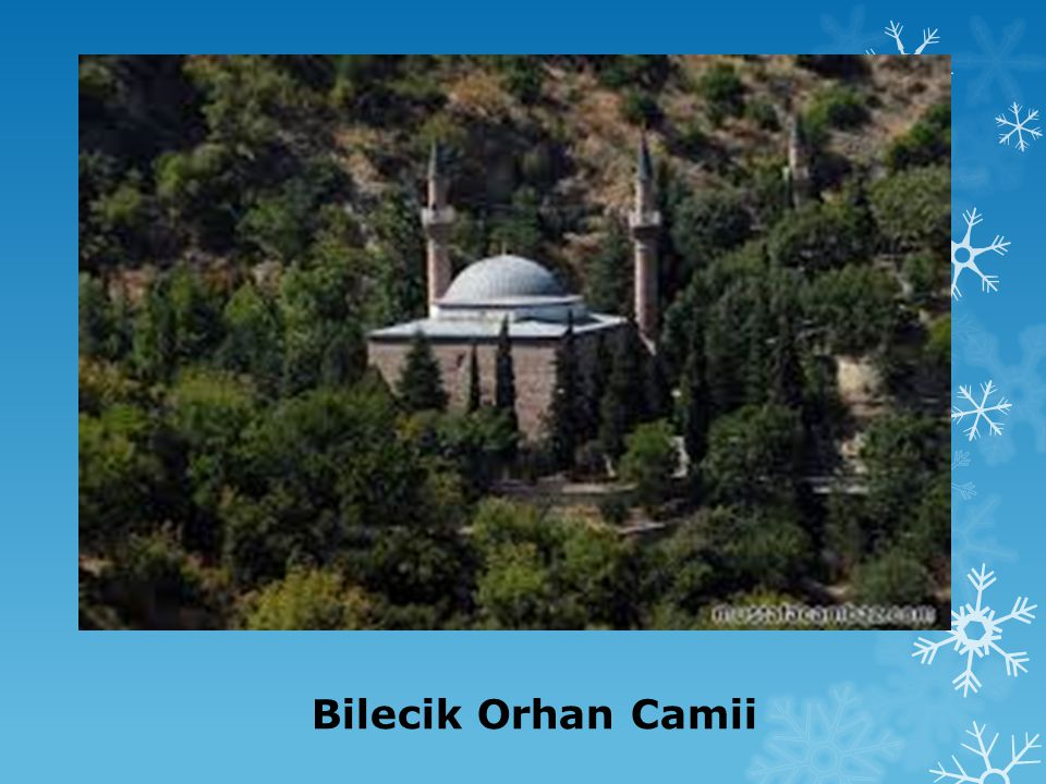 Bilecik Orhan Camii