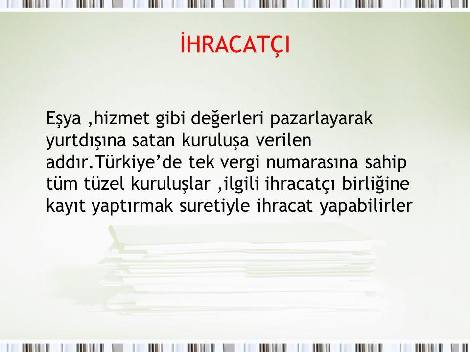İHRACATÇI