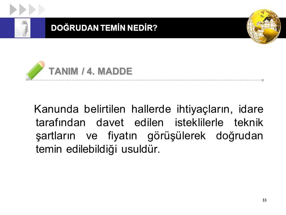 DOĞRUDAN TEMİN NEDİR TANIM / 4. MADDE.