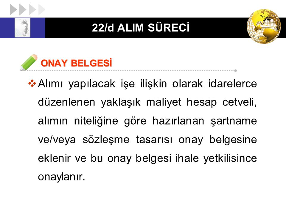 22/d ALIM SÜRECİ ONAY BELGESİ.