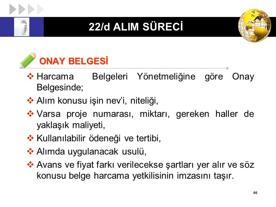 22/d ALIM SÜRECİ ONAY BELGESİ