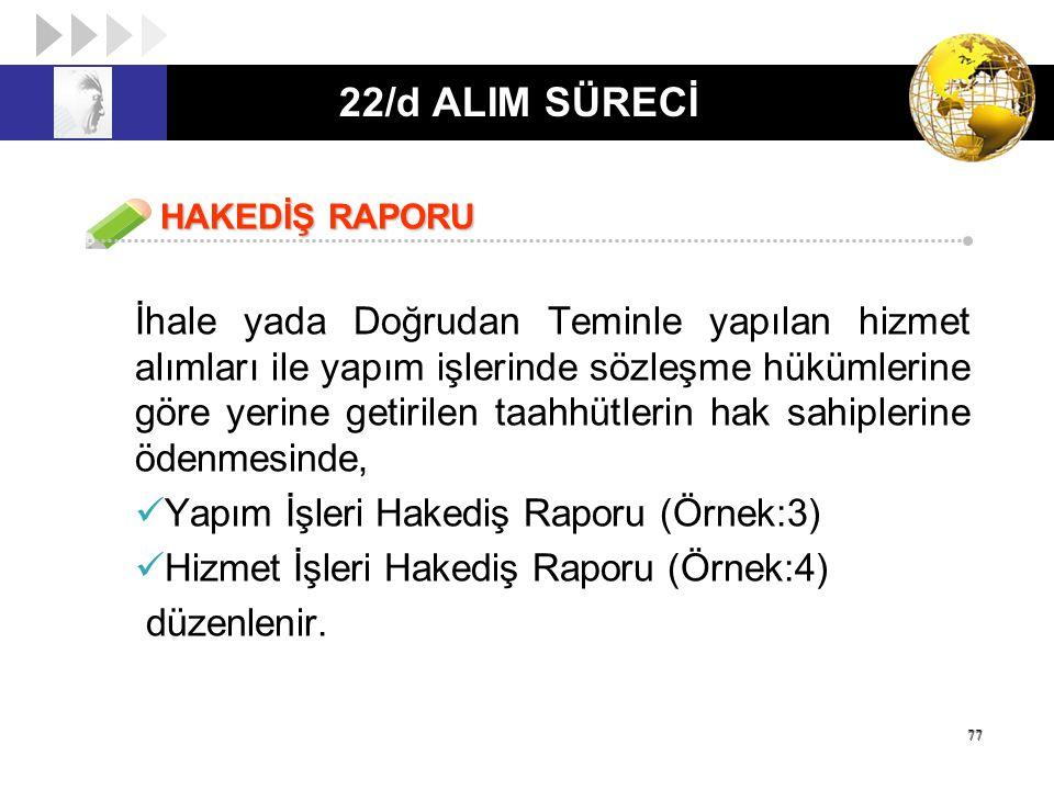 22/d ALIM SÜRECİ HAKEDİŞ RAPORU.