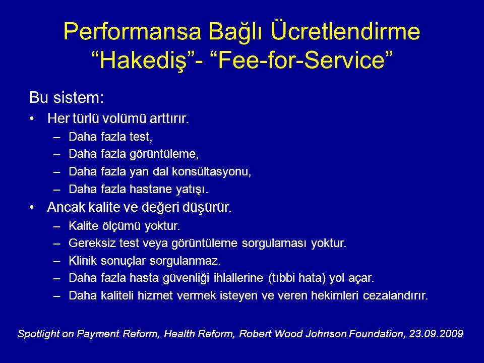 Performansa Bağlı Ücretlendirme Hakediş - Fee-for-Service