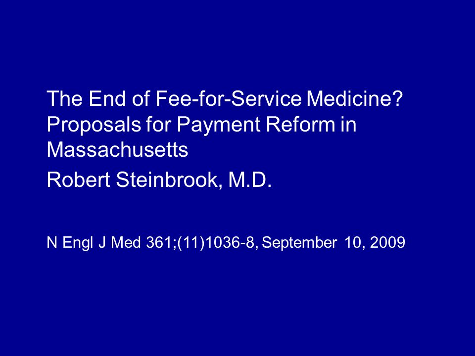 The End of Fee-for-Service Medicine