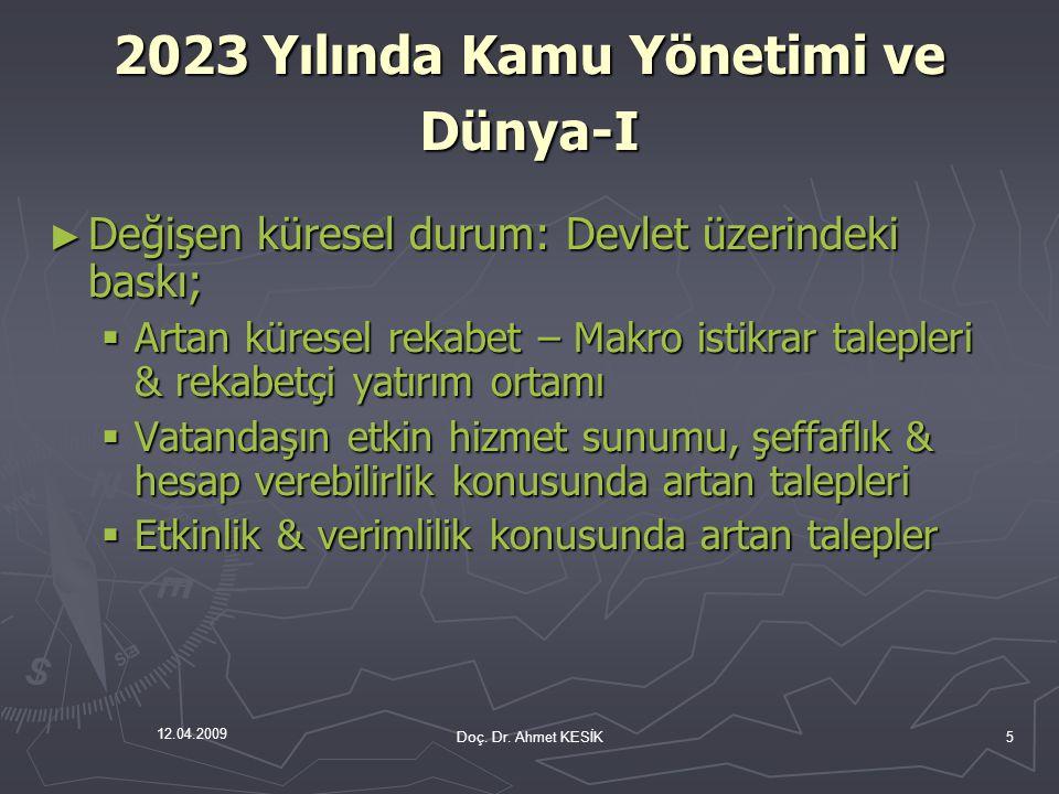 2023 Yılında Kamu Yönetimi ve Dünya-I