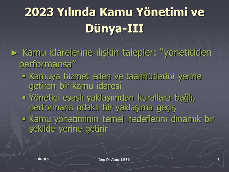 2023 Yılında Kamu Yönetimi ve Dünya-III