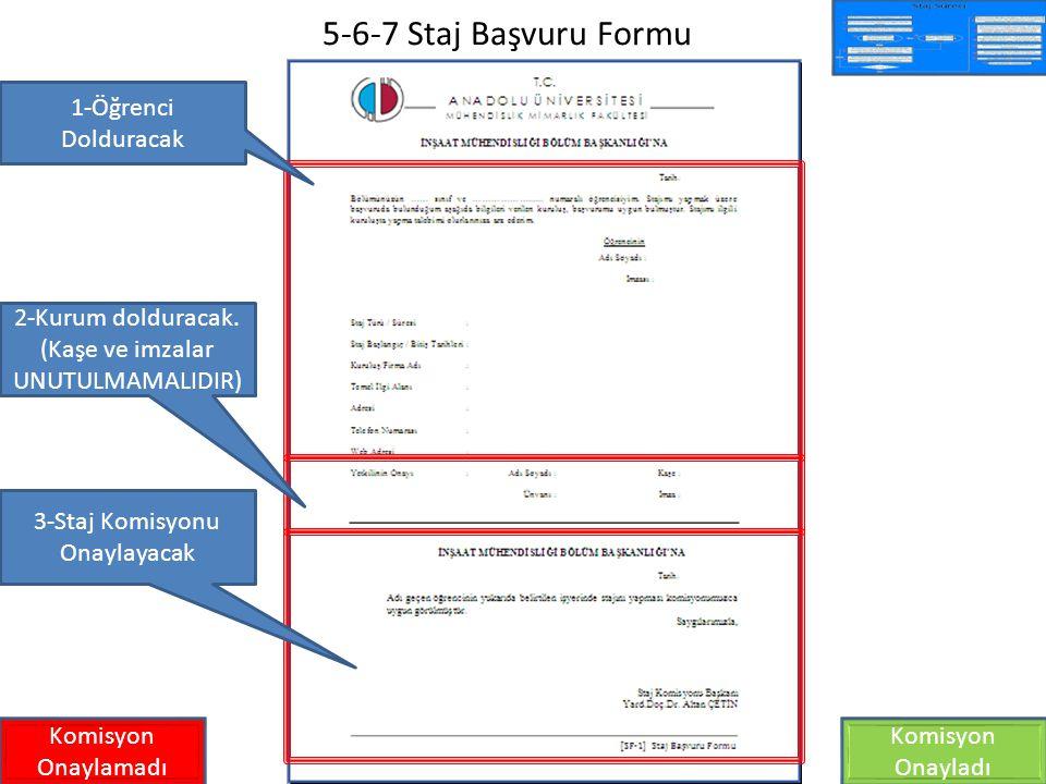 5-6-7 Staj Başvuru Formu 1-Öğrenci Dolduracak