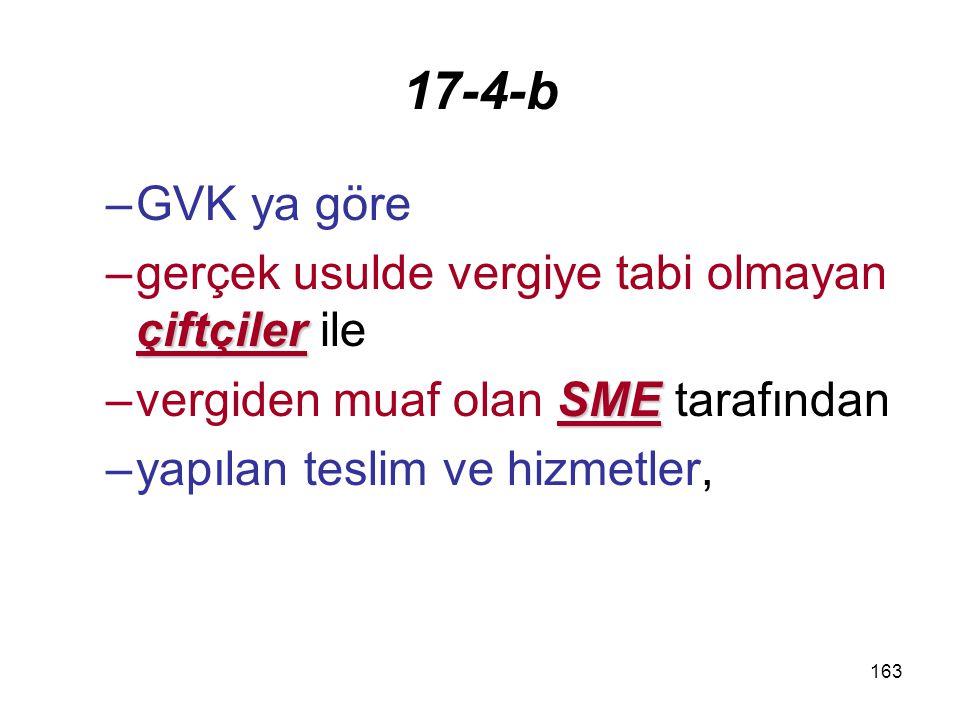 17-4-b GVK ya göre gerçek usulde vergiye tabi olmayan çiftçiler ile