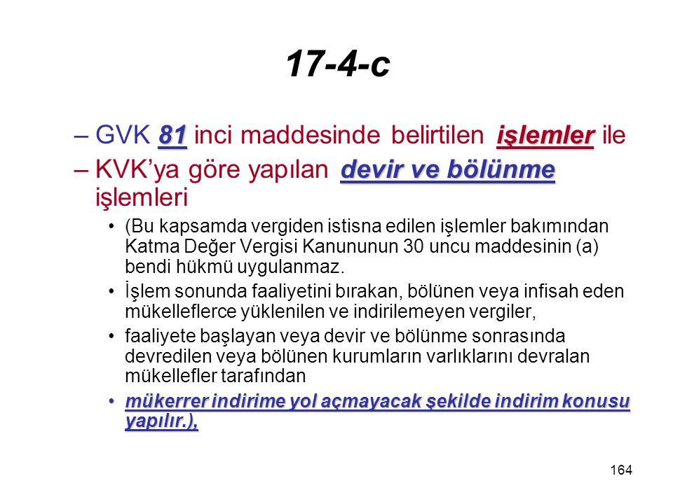 17-4-c GVK 81 inci maddesinde belirtilen işlemler ile