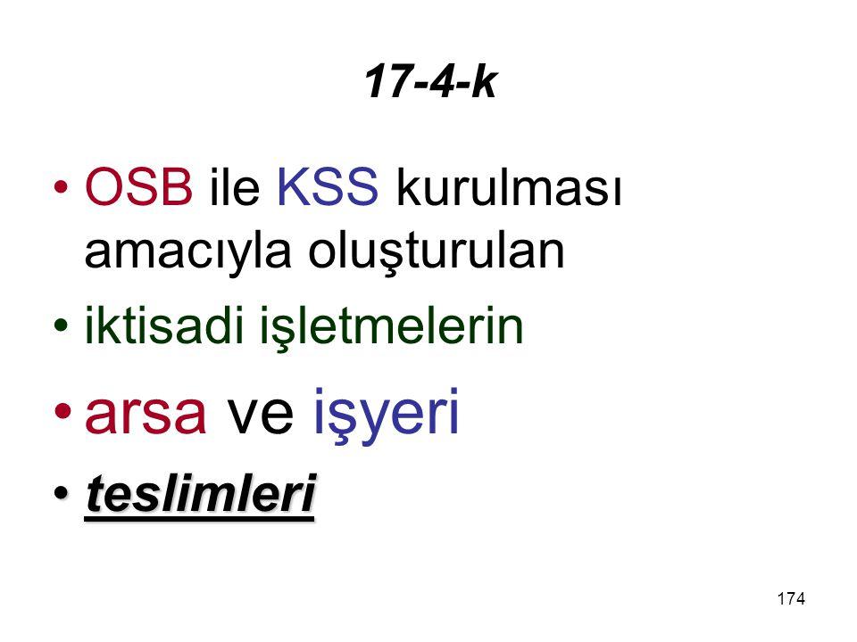 arsa ve işyeri OSB ile KSS kurulması amacıyla oluşturulan