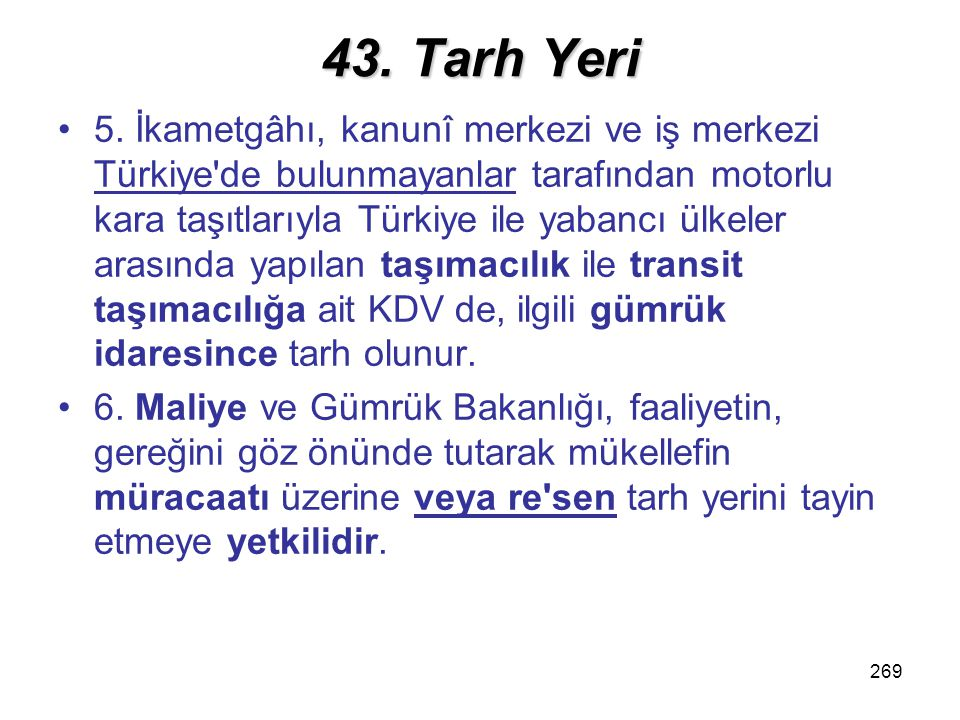 43. Tarh Yeri