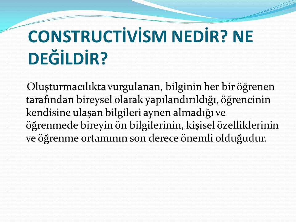 CONSTRUCTİVİSM NEDİR NE DEĞİLDİR