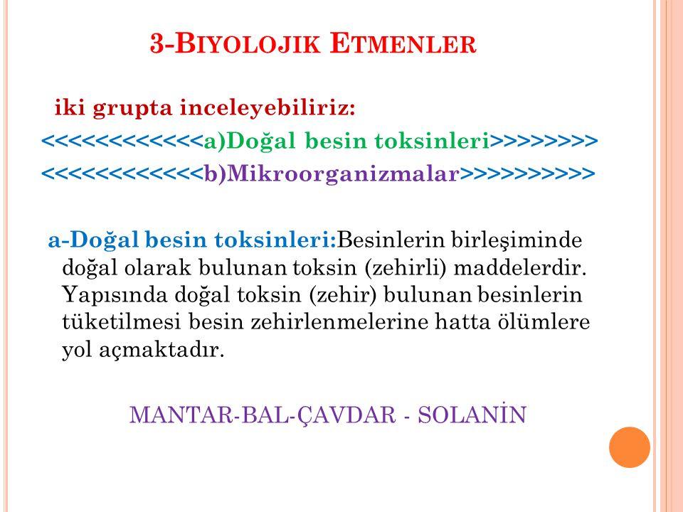 3-Biyolojik Etmenler