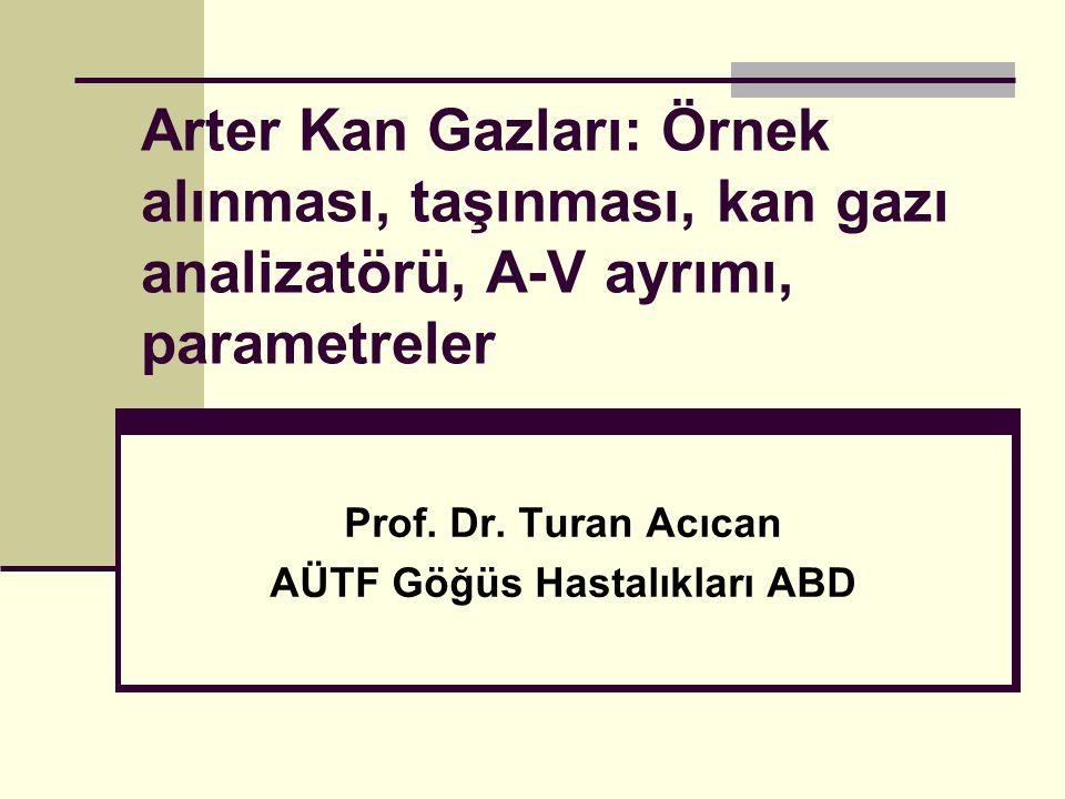 Prof. Dr. Turan Acıcan AÜTF Göğüs Hastalıkları ABD