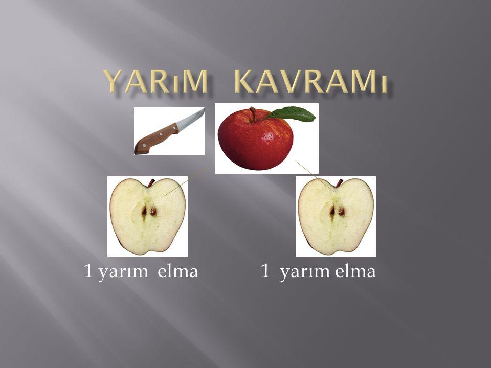 Yarım Kavramı - 1 yarım elma 1 yarım elma