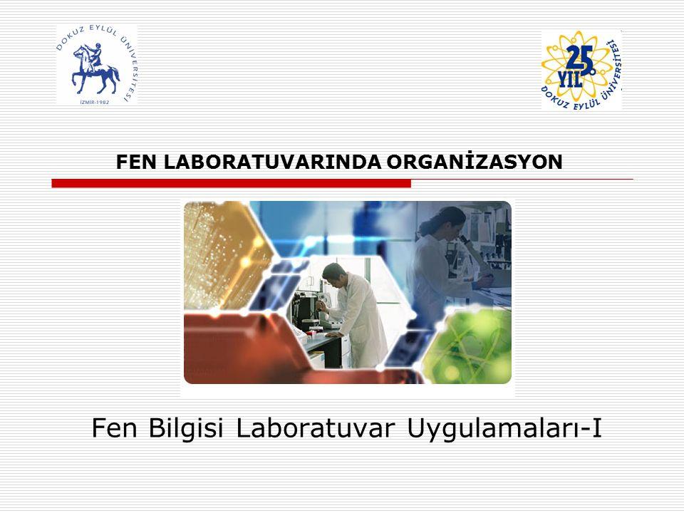 FEN LABORATUVARINDA ORGANİZASYON