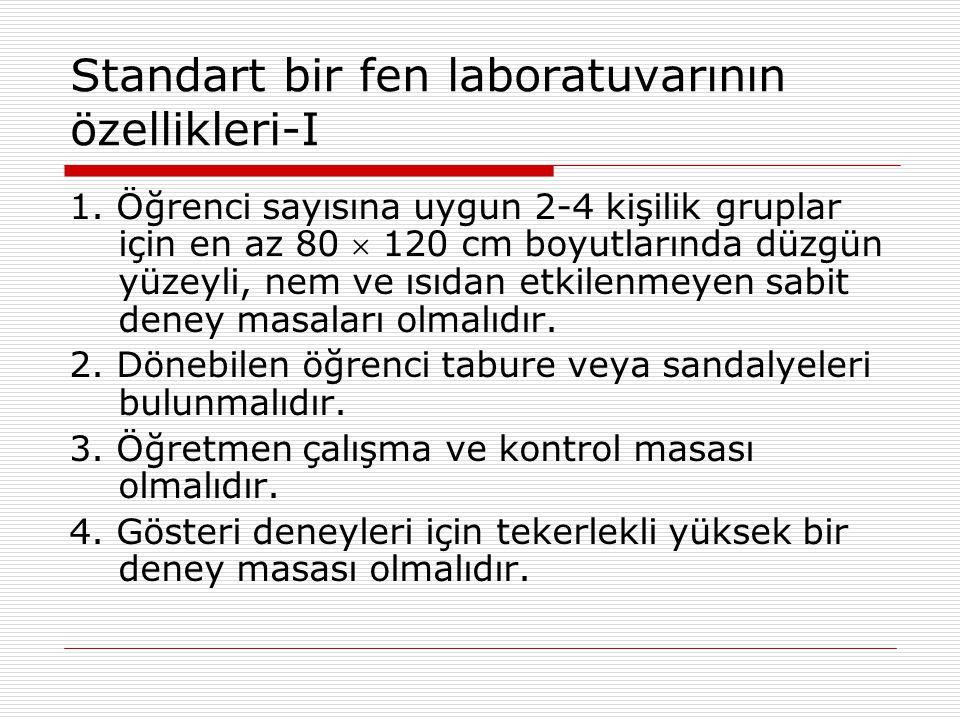 Standart bir fen laboratuvarının özellikleri-I