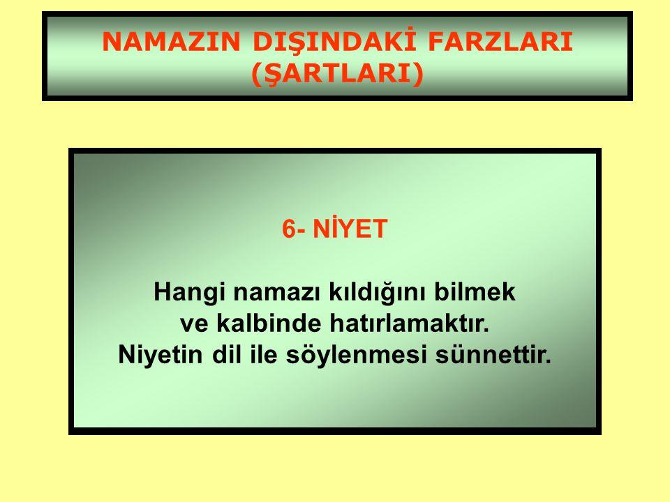 NAMAZIN DIŞINDAKİ FARZLARI (ŞARTLARI) 5- VAKİT