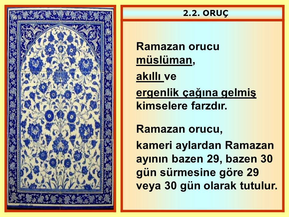 Ramazan orucu müslüman, akıllı ve