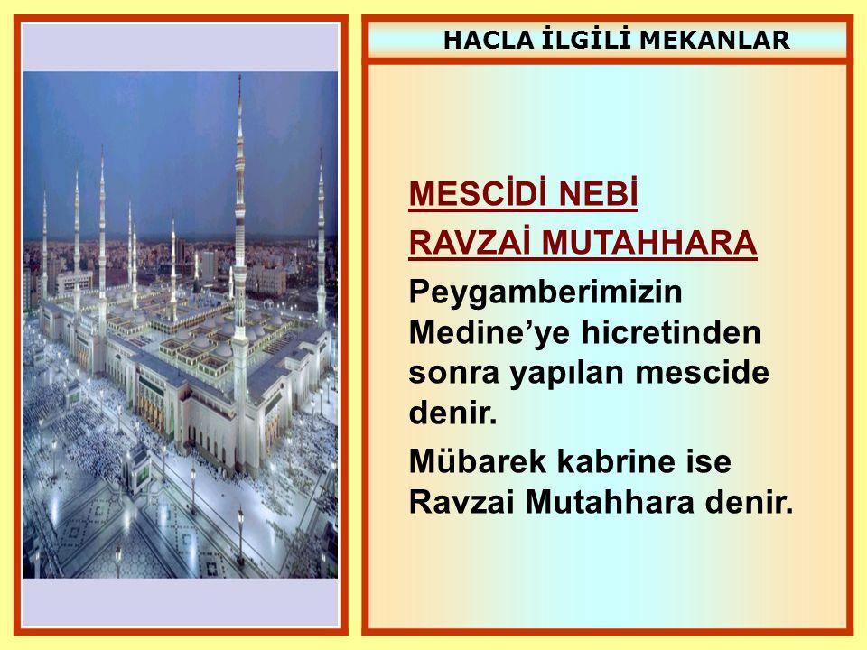 Peygamberimizin Medine'ye hicretinden sonra yapılan mescide denir.