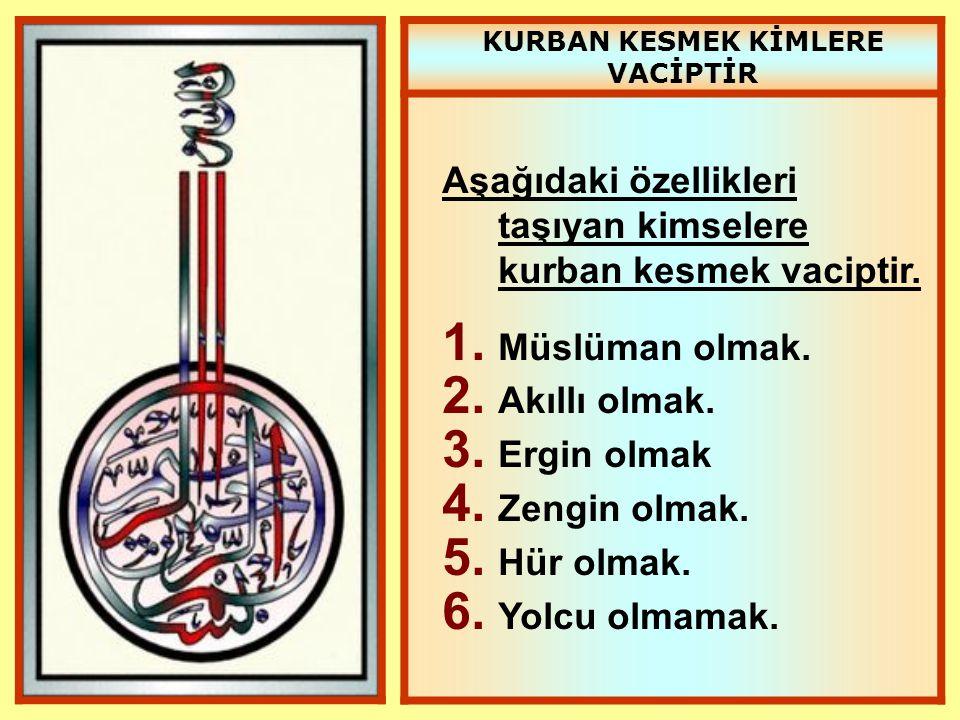 KURBAN KESMEK KİMLERE VACİPTİR