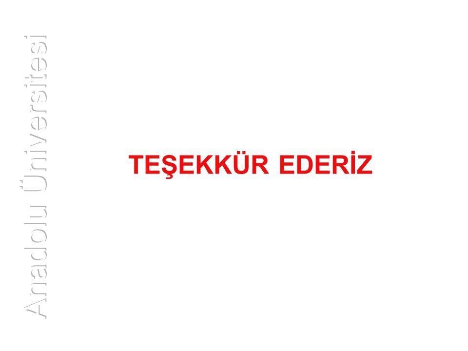 TEŞEKKÜR EDERİZ Anadolu Üniversitesi