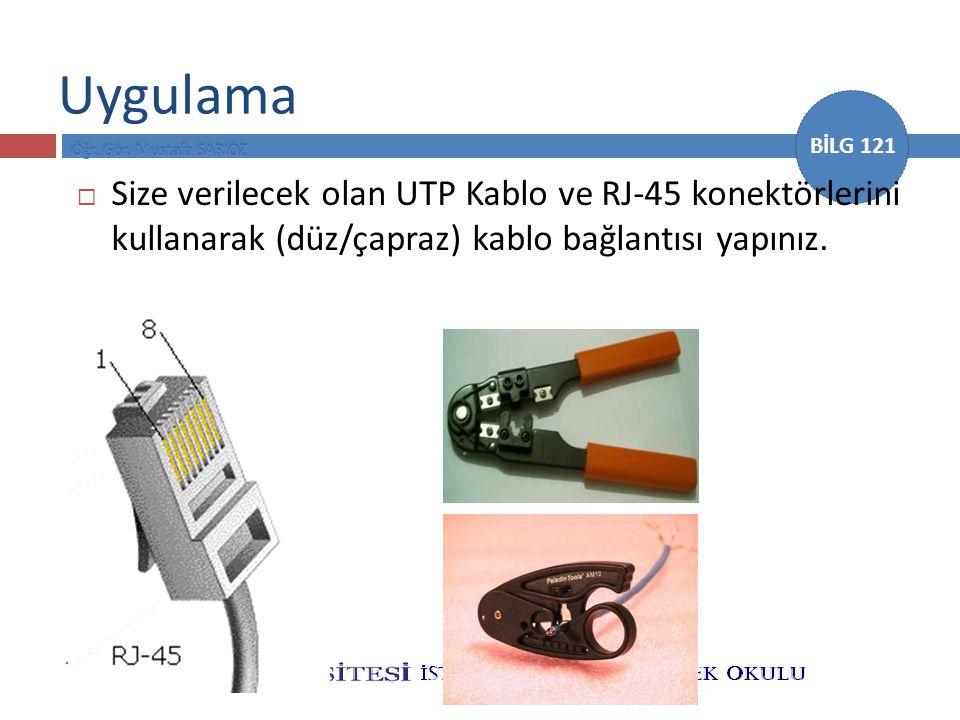 Uygulama Size verilecek olan UTP Kablo ve RJ-45 konektörlerini kullanarak (düz/çapraz) kablo bağlantısı yapınız.