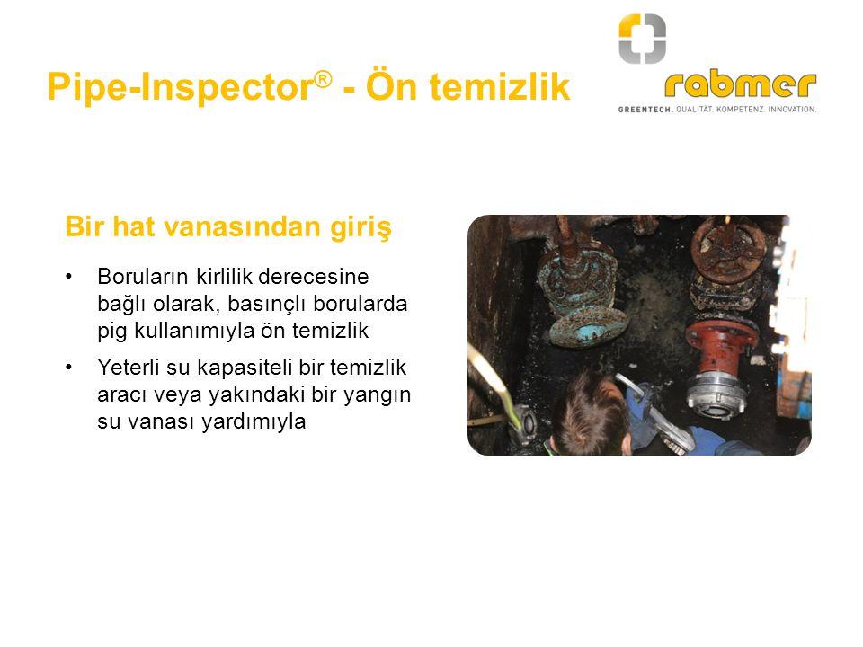 Pipe-Inspector® - Ön temizlik