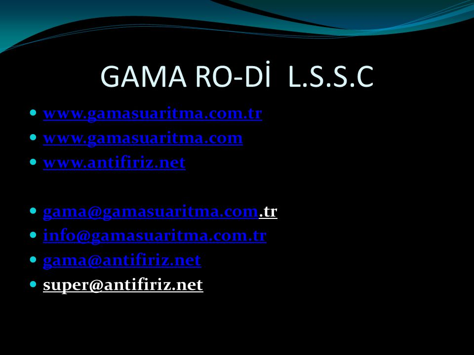 GAMA RO-Dİ L.S.S.C www.gamasuaritma.com.tr www.gamasuaritma.com