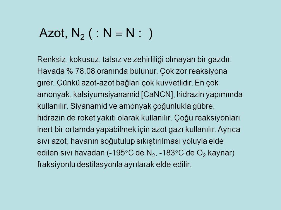 Azot, N2 ( : N  N : )