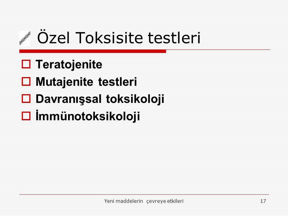 Özel Toksisite testleri