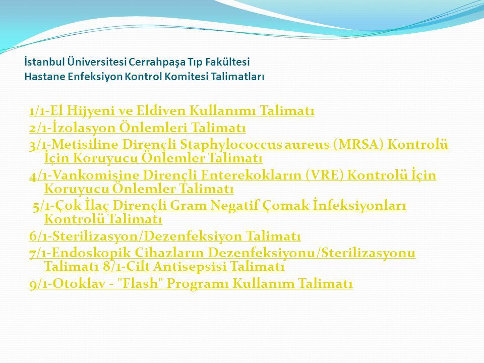 İstanbul Üniversitesi Cerrahpaşa Tıp Fakültesi Hastane Enfeksiyon Kontrol Komitesi Talimatları