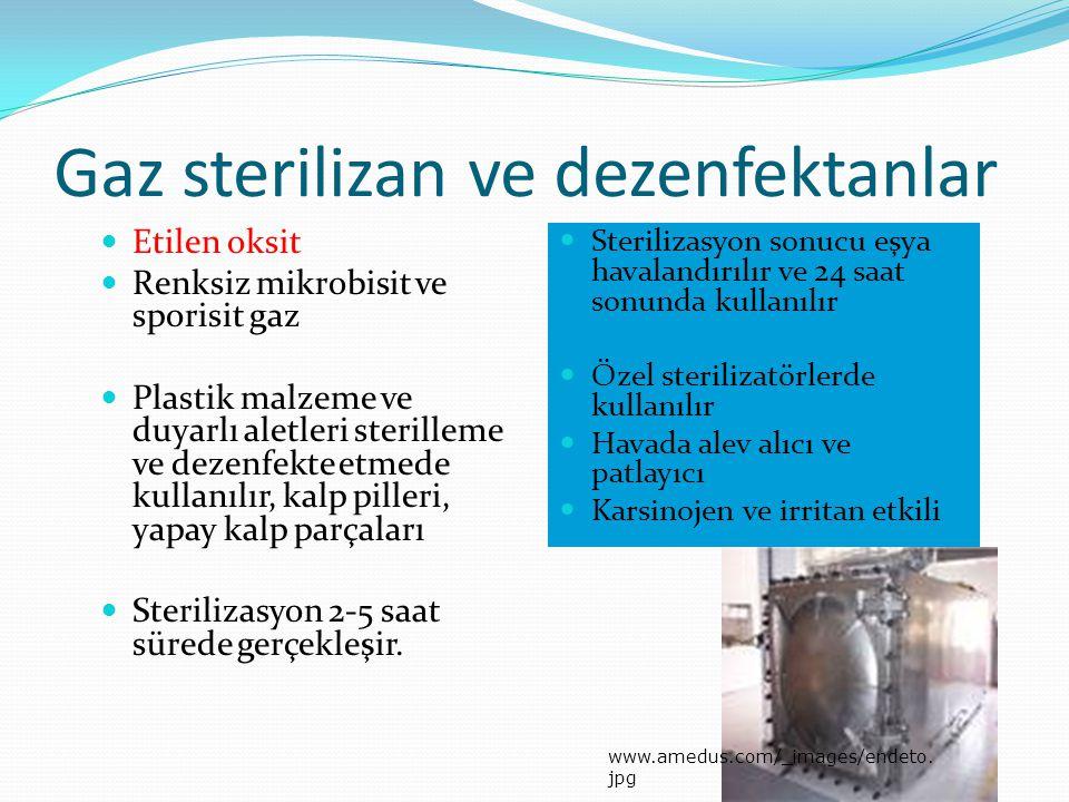 Gaz sterilizan ve dezenfektanlar